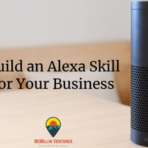 How to build an Alexa Flash Briefing for your business