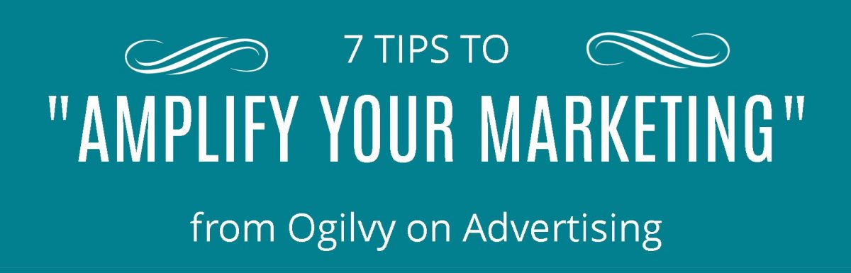 Seven Timeless Tips on Advertising
